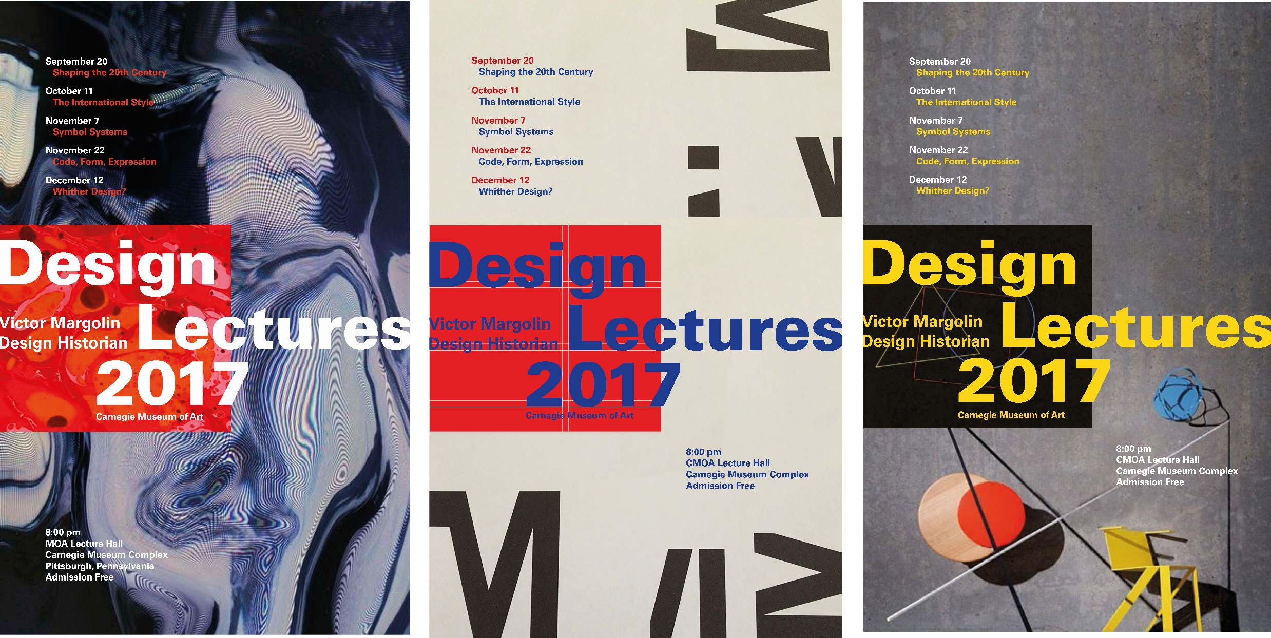 Design Lecture Poster Series: A series of posters was created for the Design Lecture hosted at CMU. I focused on communicating the information effectively by using  hierarchical relationship of typography, images, composition, and color.
